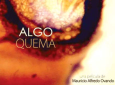 """Alfonso Gumucio: Documentário de Mauricio Ovando, """"Algo Queima"""" arde a memória"""